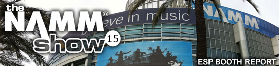 2015 NAMM SHOW ESP BOOTH REPORT
