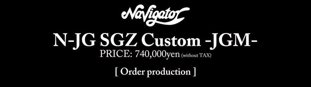 N-JG SGZ Custom -JGM-